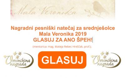 Nagradni pesniški natečaj za srednješolce Mala Veronika 2019 – GLASUJ ZA ANO ŠPEH!